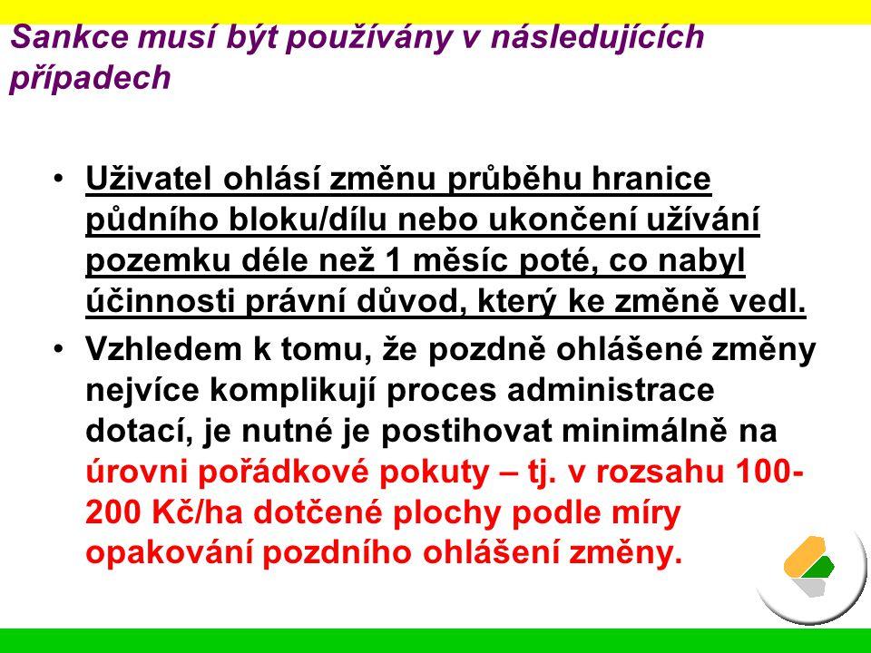 Sankce musí být používány v následujících případech