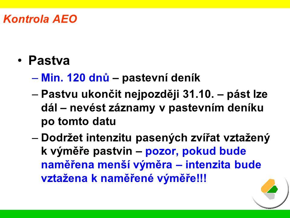 Pastva Kontrola AEO Min. 120 dnů – pastevní deník
