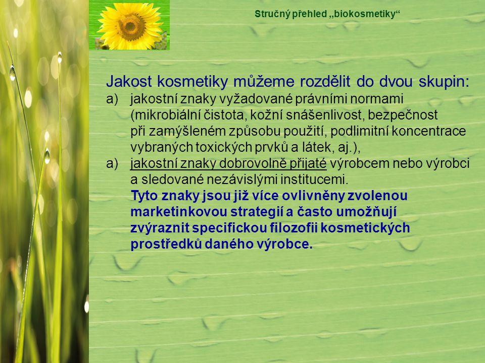 Stručný přehled ,,biokosmetiky
