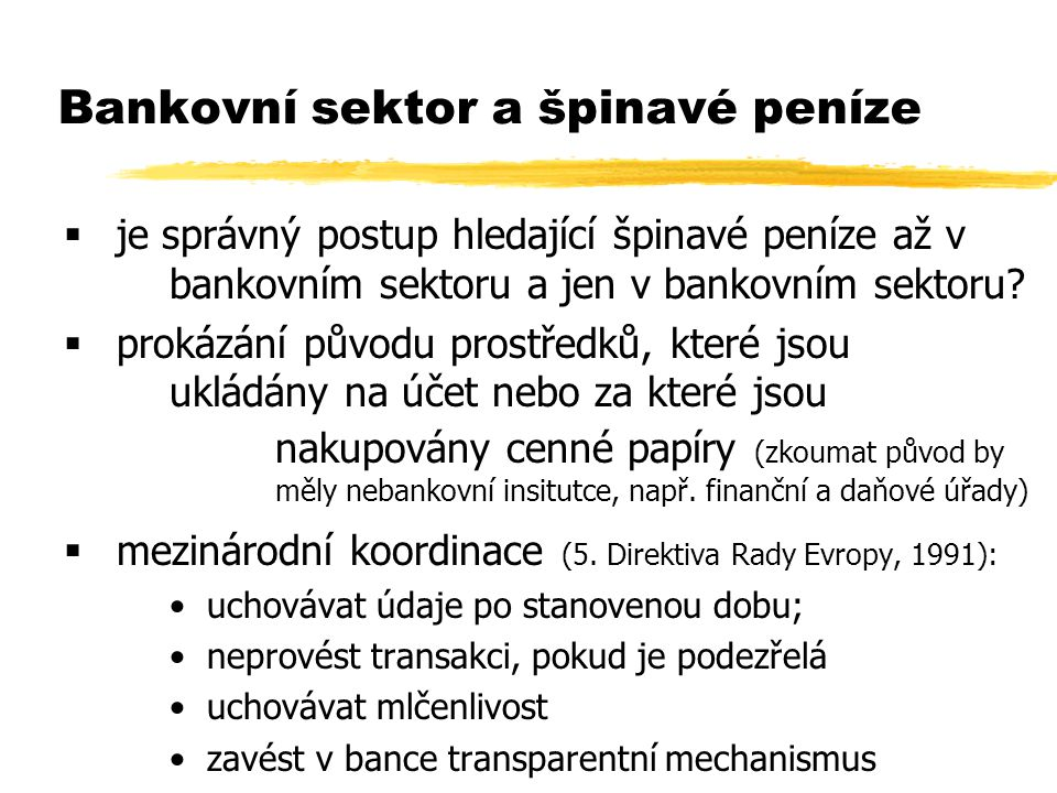 Bankovní sektor a špinavé peníze