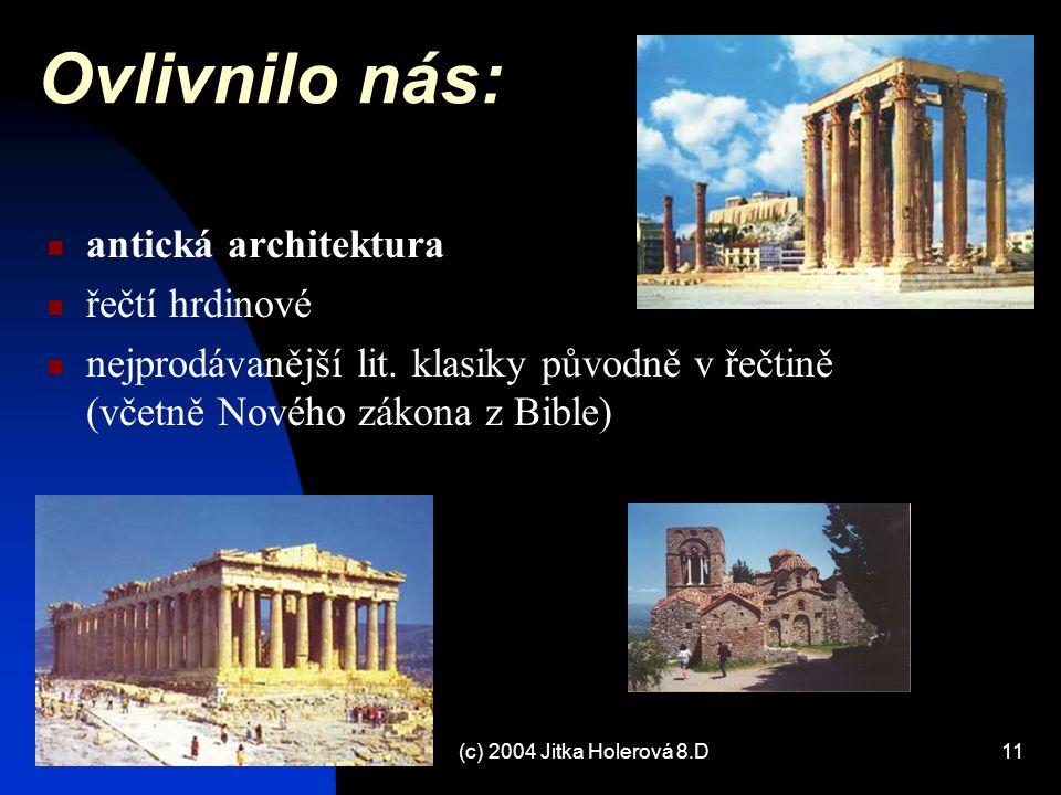 Ovlivnilo nás: antická architektura řečtí hrdinové