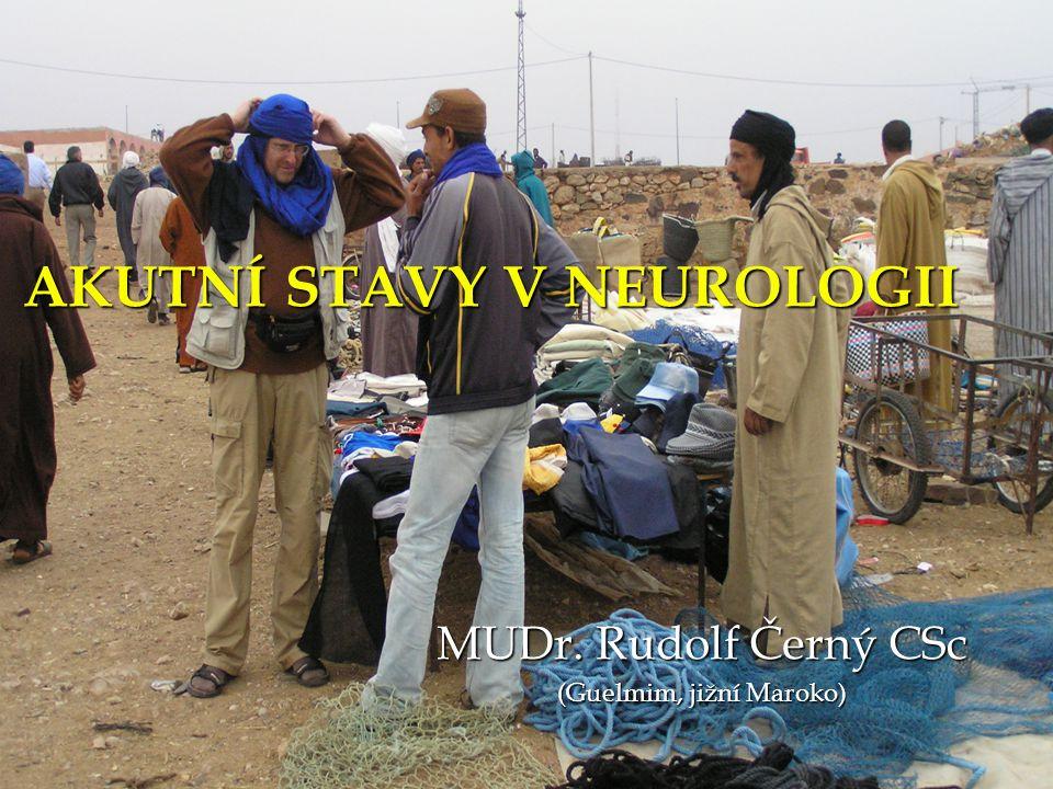 AKUTNÍ STAVY V NEUROLOGII