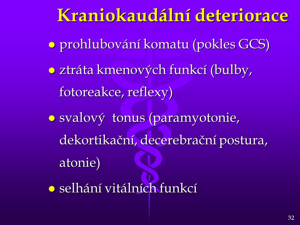 Kraniokaudální deteriorace