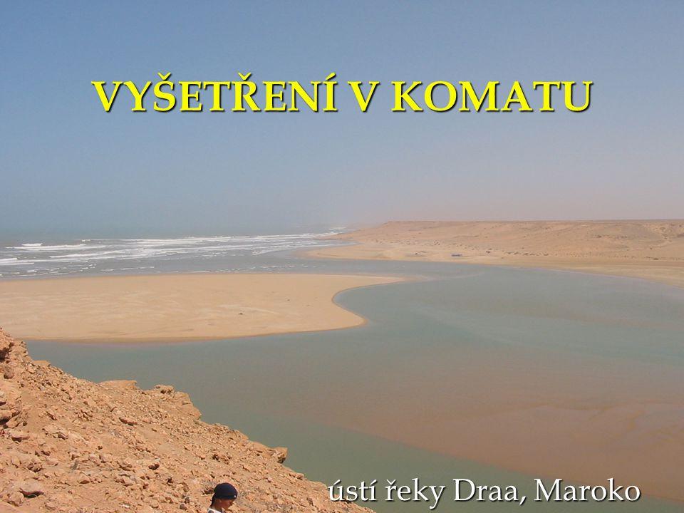 VYŠETŘENÍ V KOMATU ústí řeky Draa, Maroko