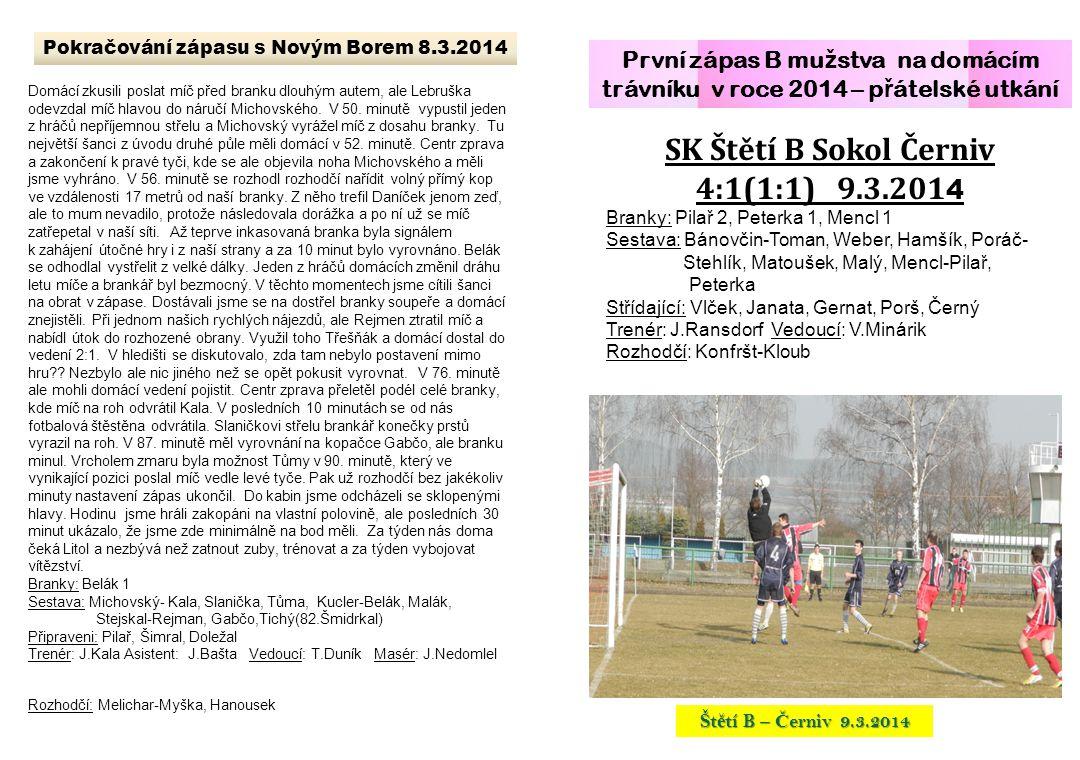 Pokračování zápasu s Novým Borem 8.3.2014