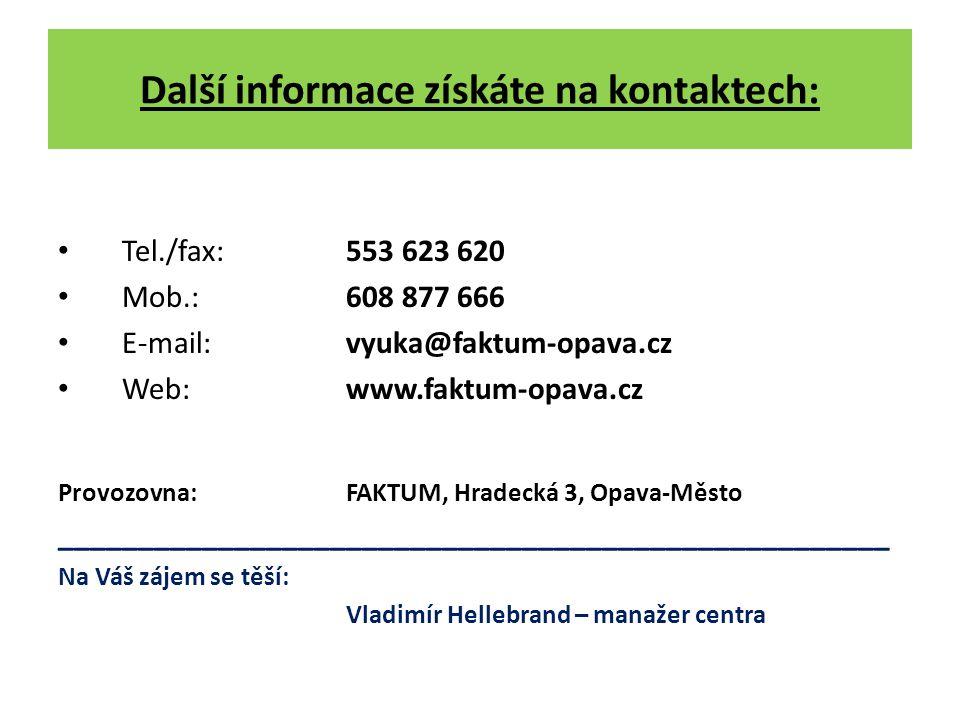 Další informace získáte na kontaktech: