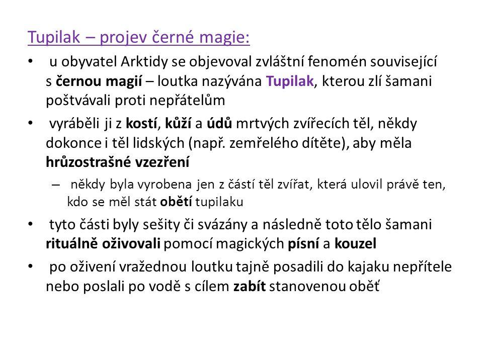 Tupilak – projev černé magie: