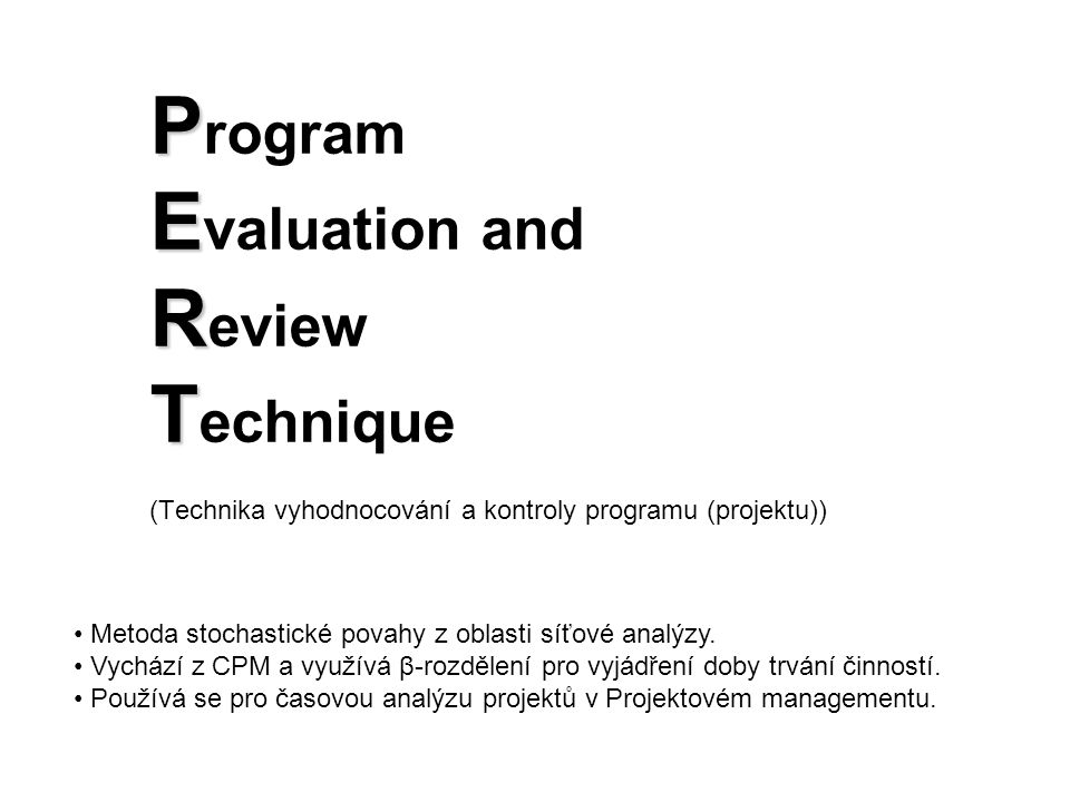 Program Evaluation and Review Technique (Technika vyhodnocování a kontroly programu (projektu))