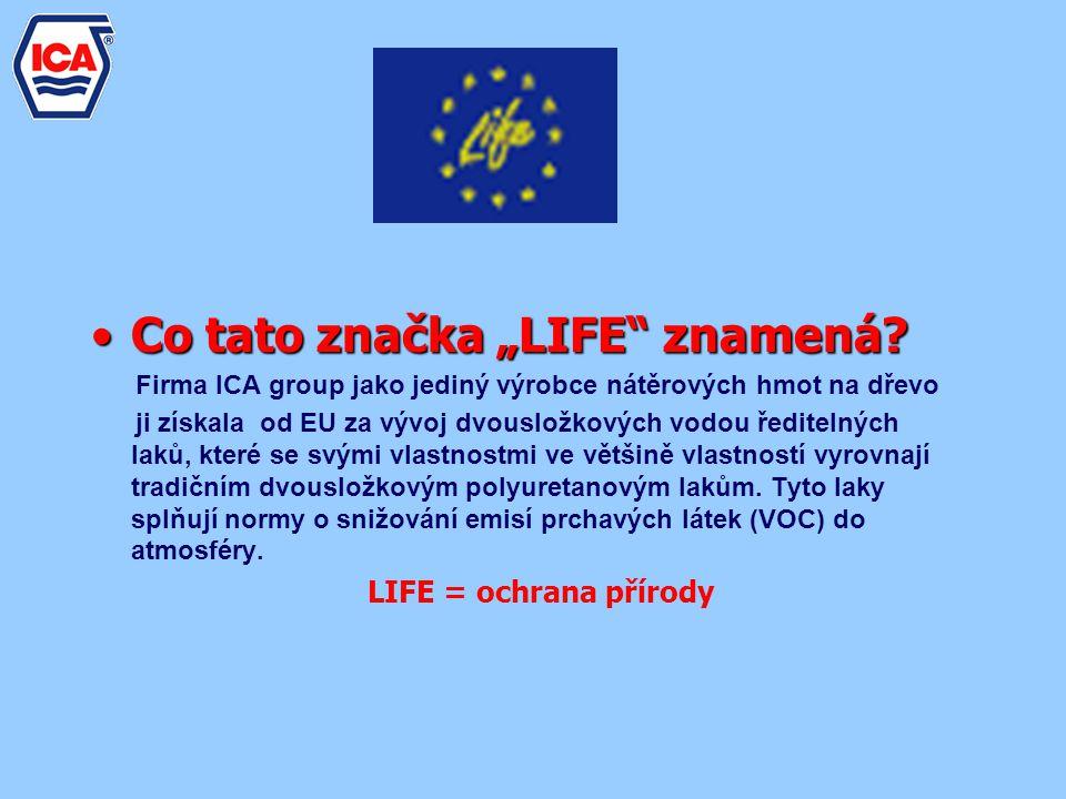 "Co tato značka ""LIFE znamená"