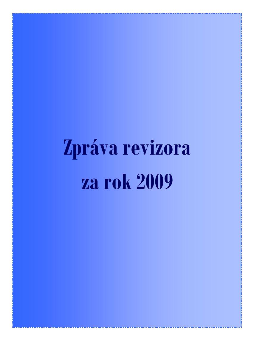 Zpráva revizora za rok 2009