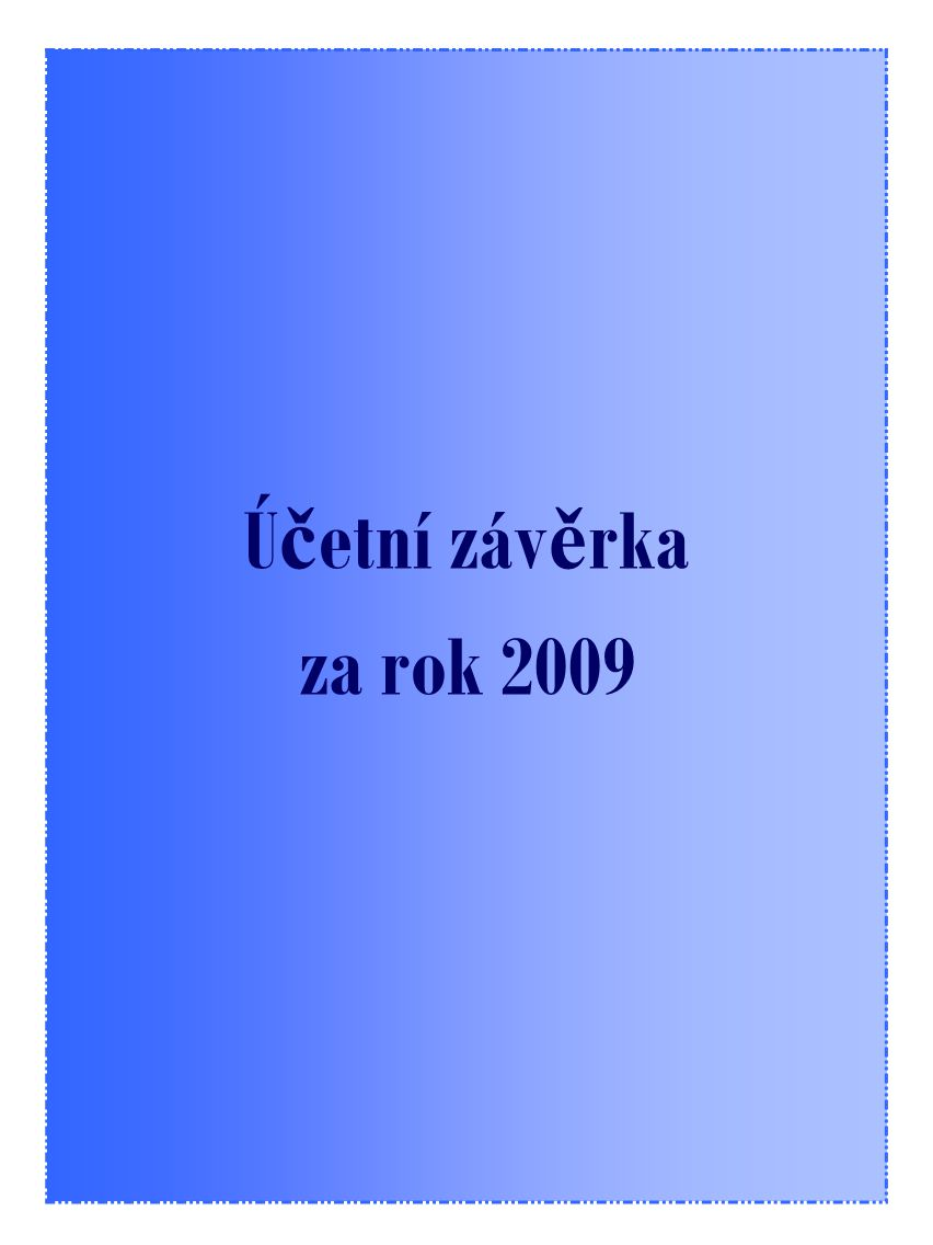 Účetní závěrka za rok 2009
