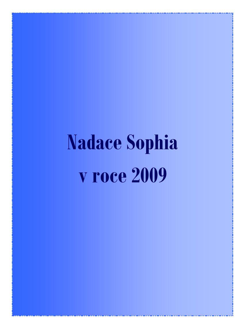 Nadace Sophia v roce 2009
