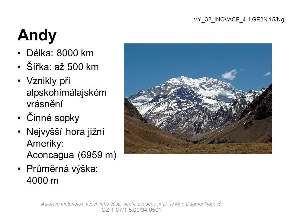 Andy Délka: 8000 km Šířka: až 500 km