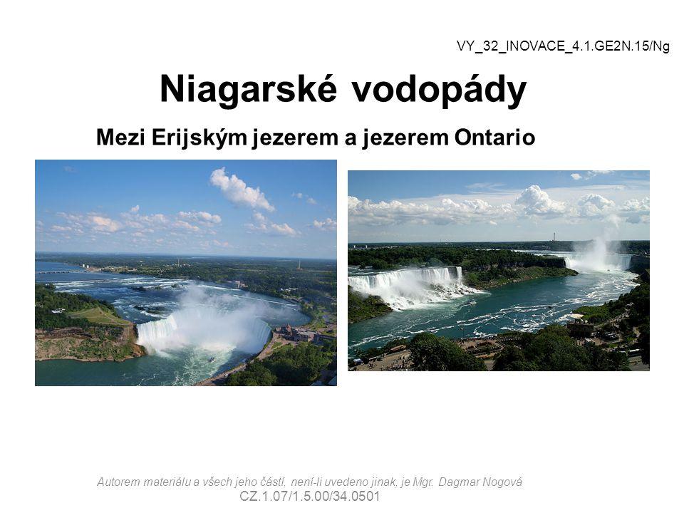 Niagarské vodopády Mezi Erijským jezerem a jezerem Ontario