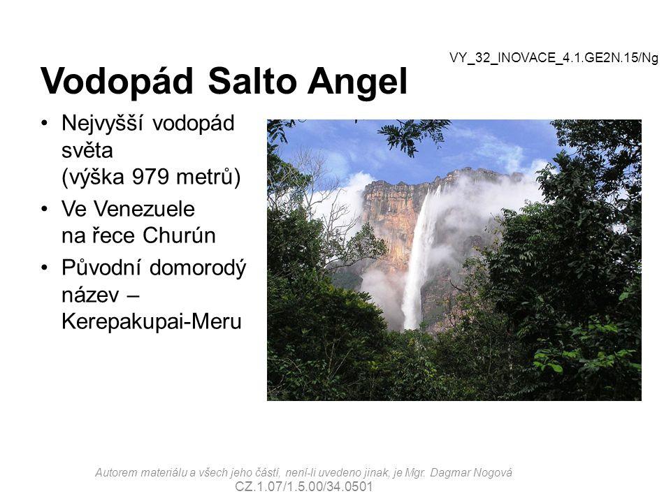 Vodopád Salto Angel Nejvyšší vodopád světa (výška 979 metrů)