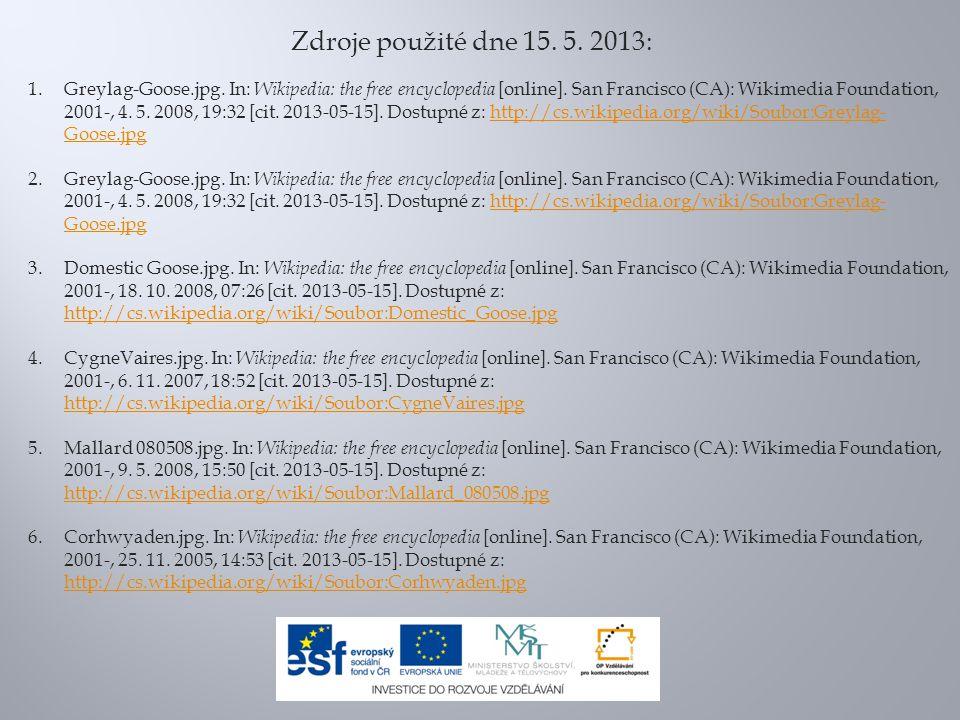 Zdroje použité dne 15. 5. 2013: