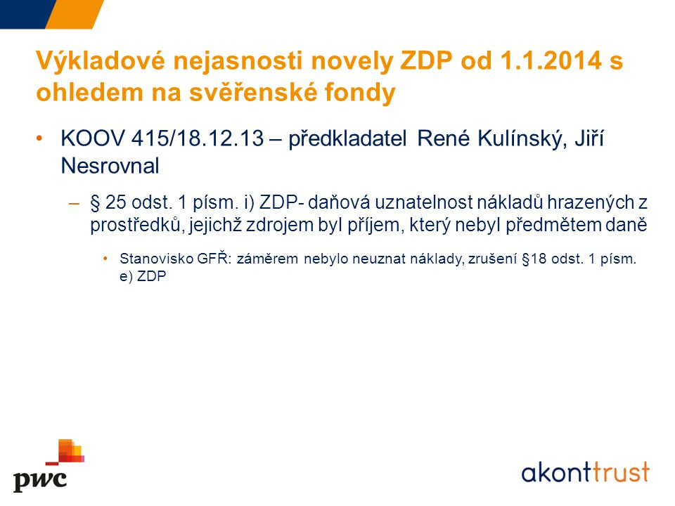 Výkladové nejasnosti novely ZDP od 1. 1