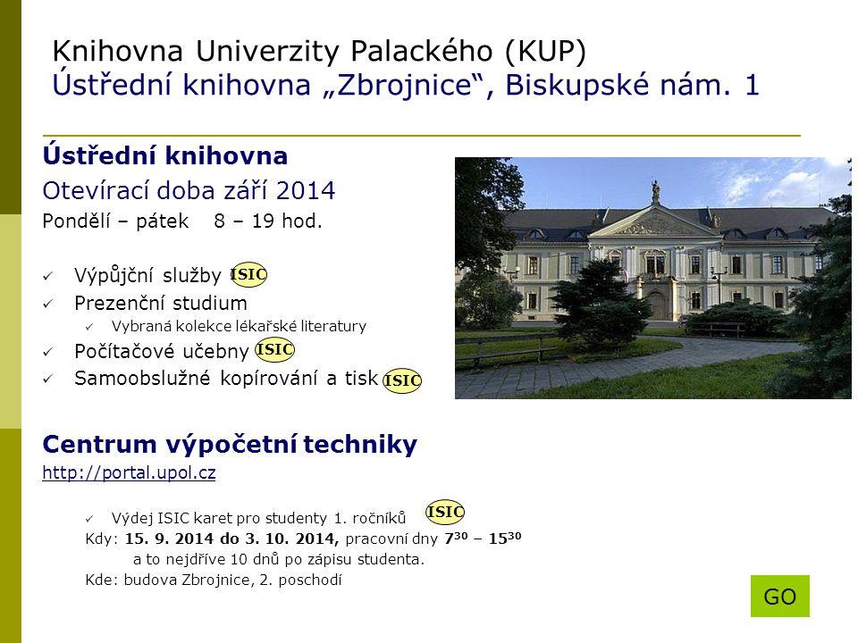 """Knihovna Univerzity Palackého (KUP) Ústřední knihovna """"Zbrojnice , Biskupské nám. 1"""