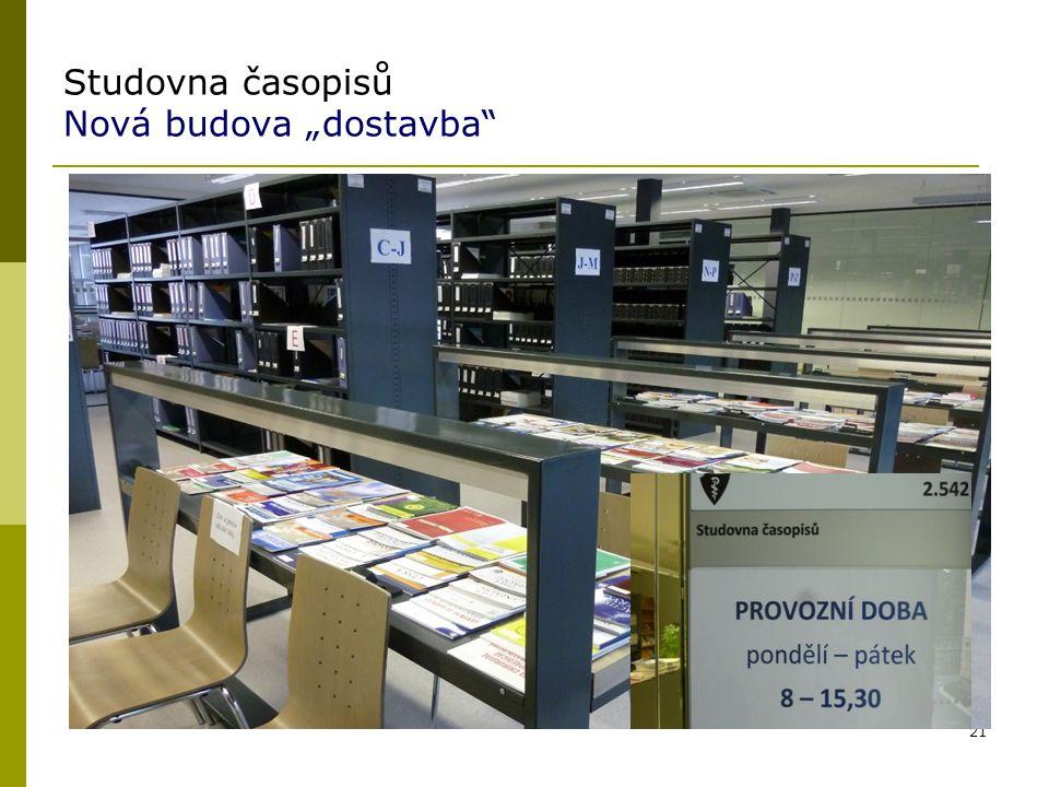 """Studovna časopisů Nová budova """"dostavba"""