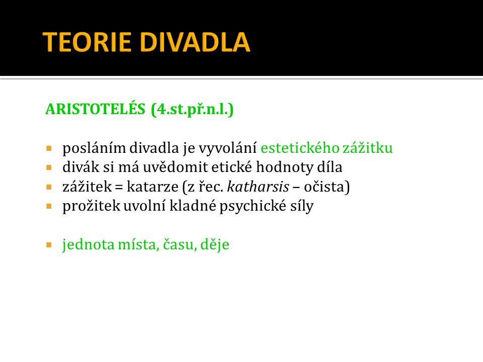 TEORIE DIVADLA ARISTOTELÉS (4.st.př.n.l.)