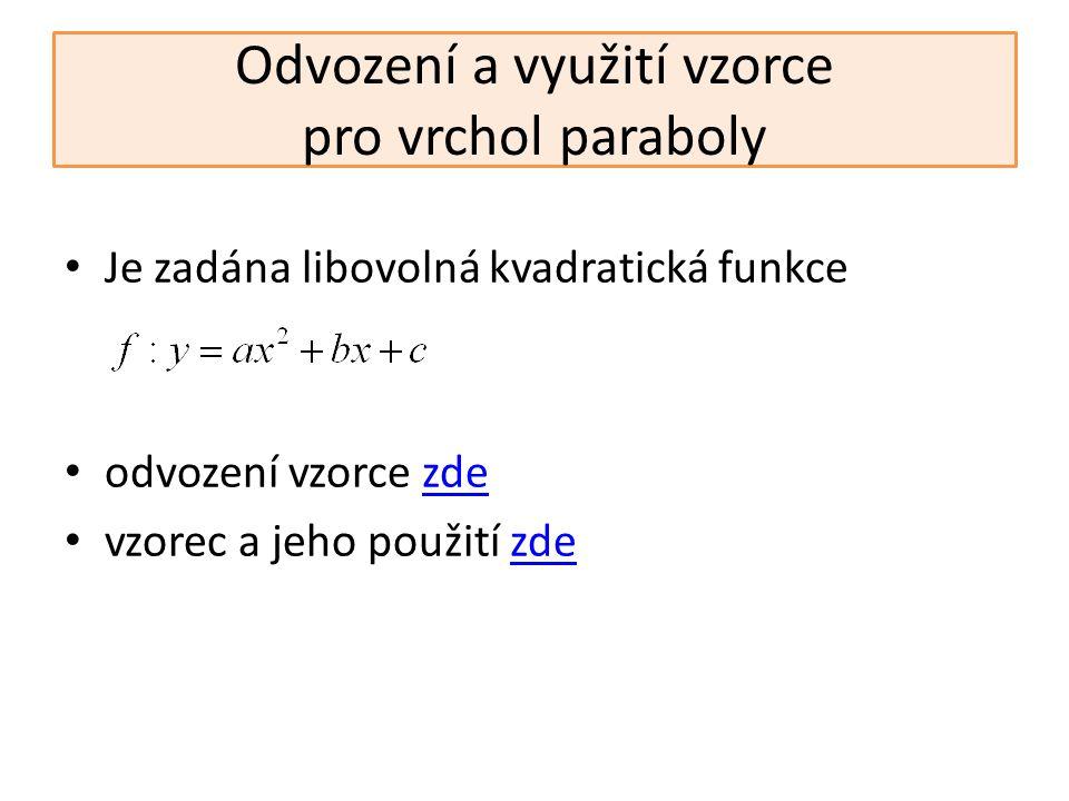 Odvození a využití vzorce pro vrchol paraboly