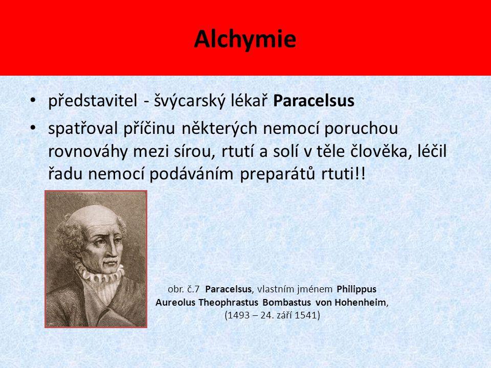 Alchymie představitel - švýcarský lékař Paracelsus