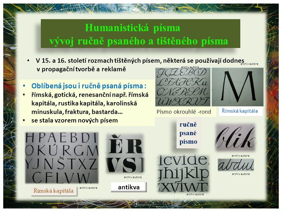 vývoj ručně psaného a tištěného písma
