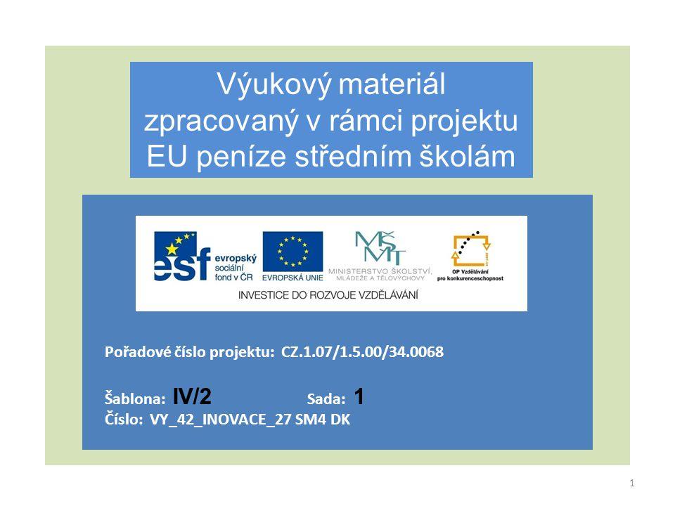 zpracovaný v rámci projektu EU peníze středním školám