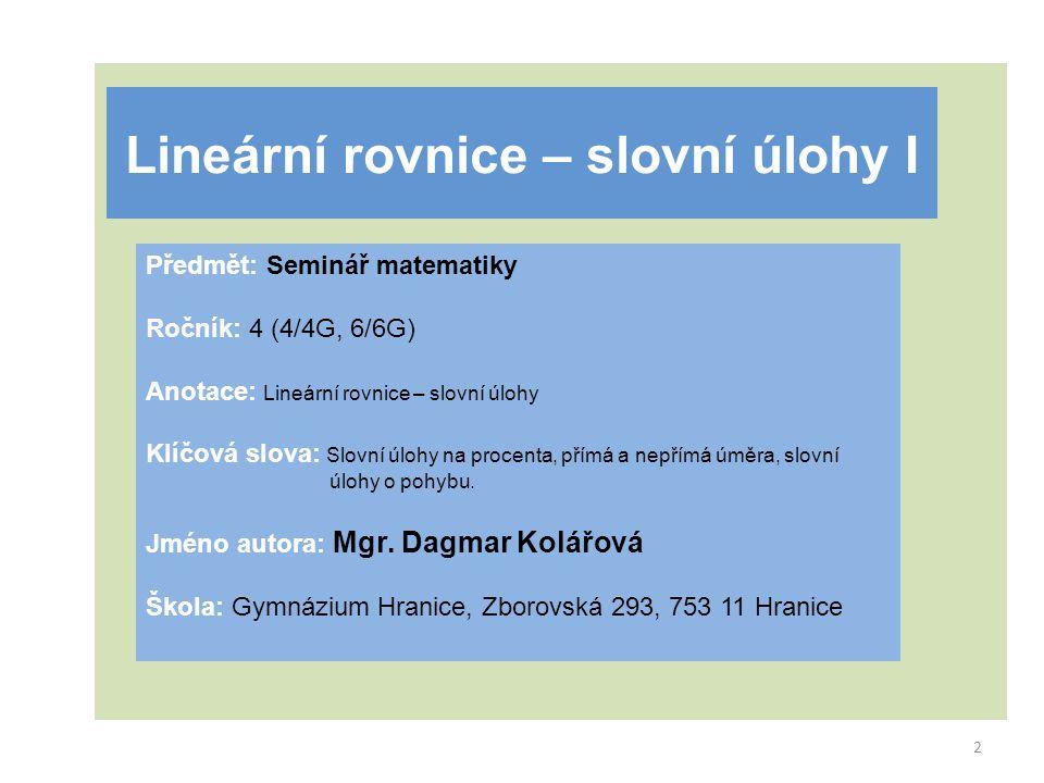 Lineární rovnice – slovní úlohy I