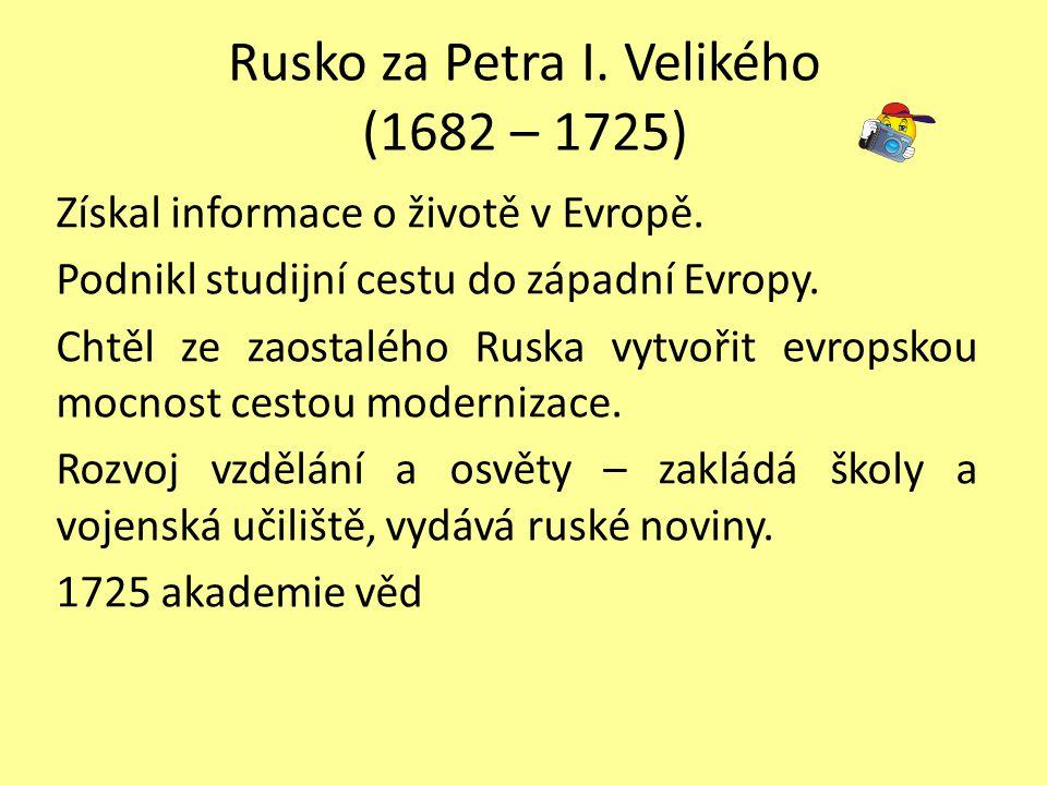 Rusko za Petra I. Velikého (1682 – 1725)