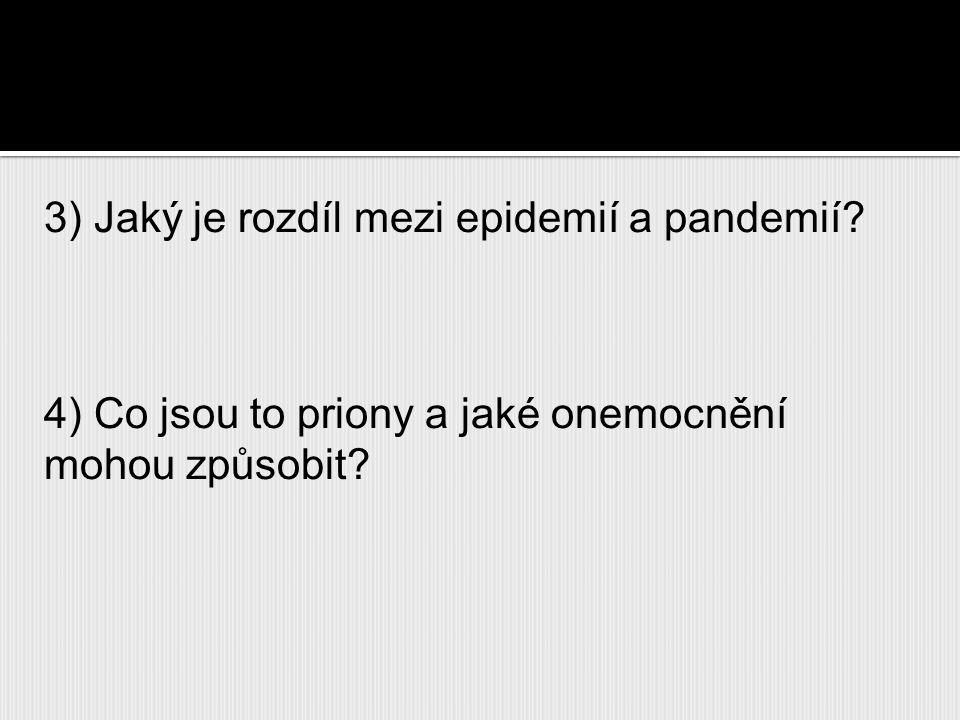 3) Jaký je rozdíl mezi epidemií a pandemií