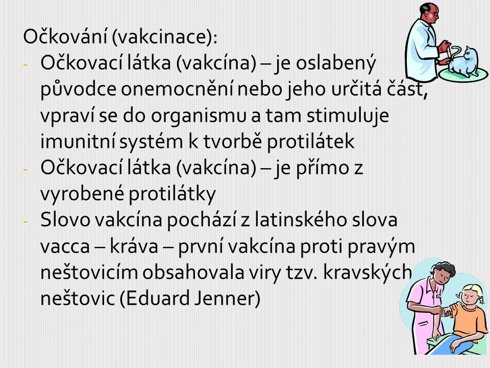 Očkování (vakcinace):