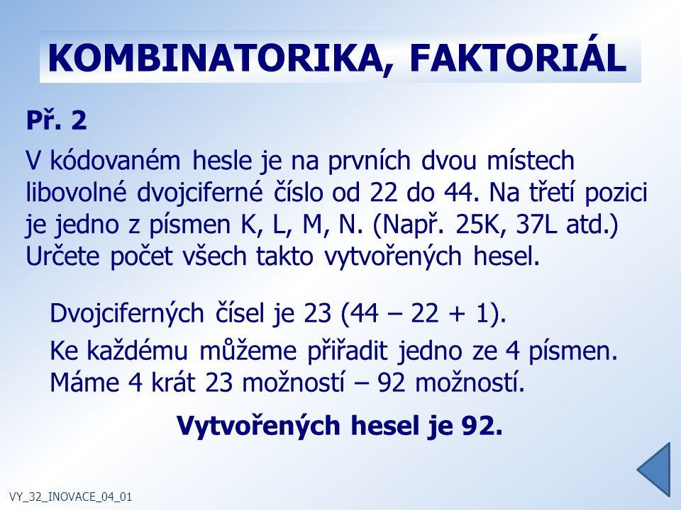 KOMBINATORIKA, FAKTORIÁL