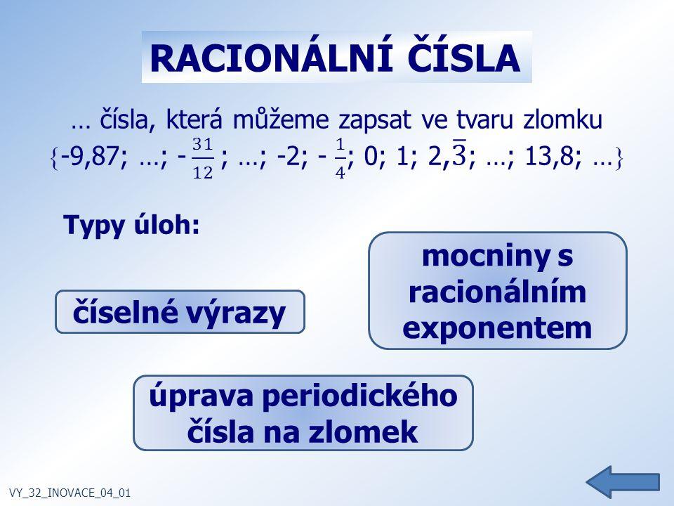 mocniny s racionálním exponentem úprava periodického čísla na zlomek