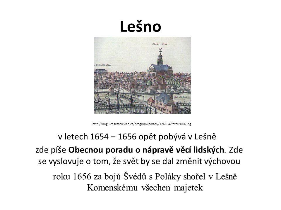 v letech 1654 – 1656 opět pobývá v Lešně