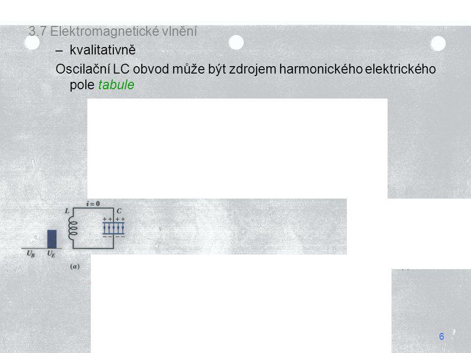 3.7 Elektromagnetické vlnění kvalitativně