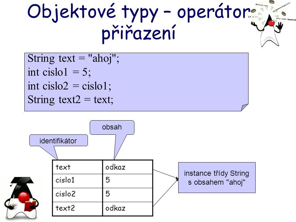 Objektové typy – operátor přiřazení