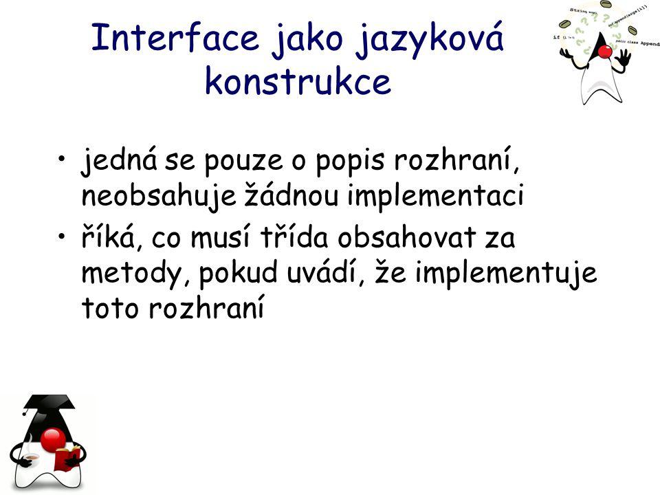 Interface jako jazyková konstrukce