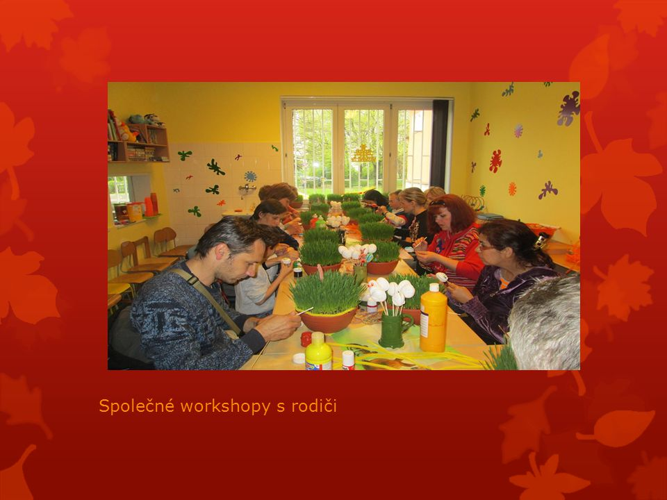 Společné workshopy s rodiči