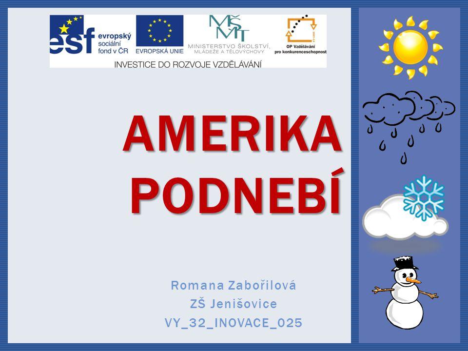 Romana Zabořilová ZŠ Jenišovice VY_32_INOVACE_025