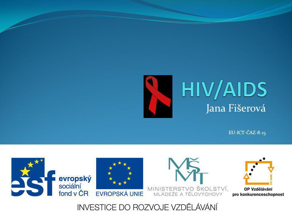 Jana Fišerová EU-ICT-ČAZ-8-15