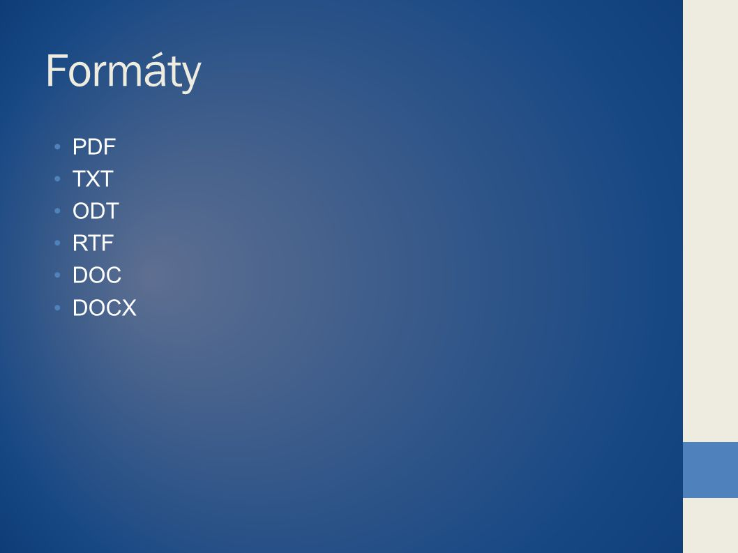 Formáty PDF TXT ODT RTF DOC DOCX