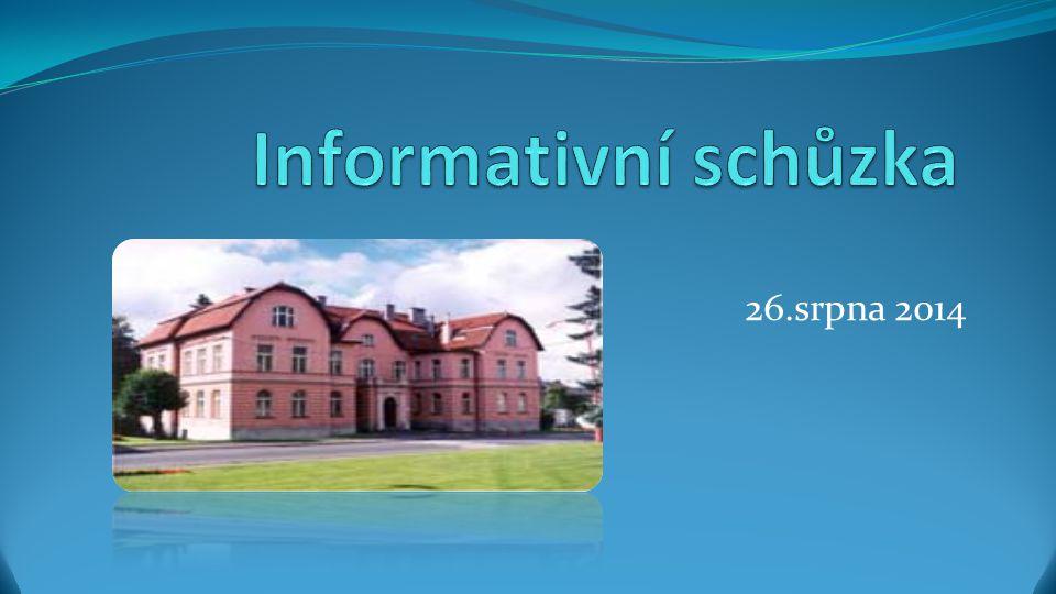 Informativní schůzka 26.srpna 2014