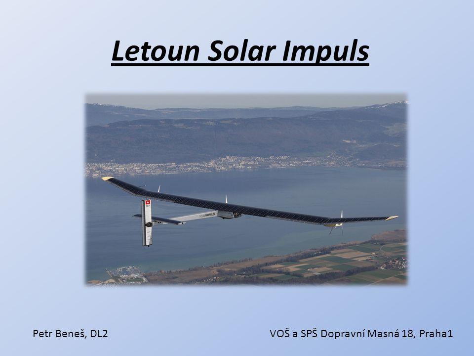 Letoun Solar Impuls Petr Beneš, DL2 VOŠ a SPŠ Dopravní Masná 18, Praha1