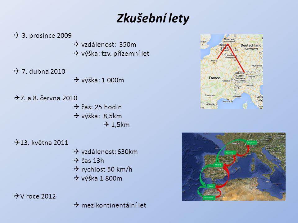 Zkušební lety 3. prosince 2009 vzdálenost: 350m
