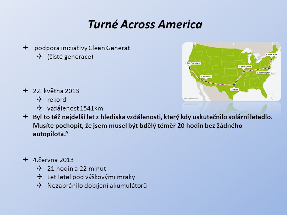 Turné Across America podpora iniciativy Clean Generat (čisté generace)