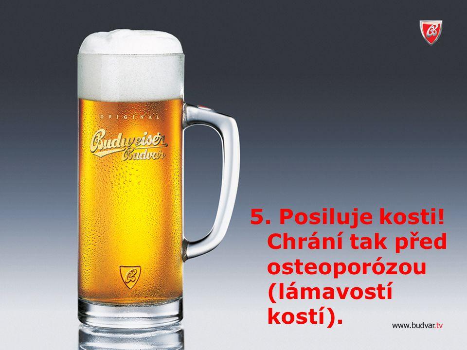 5. Posiluje kosti! Chrání tak před osteoporózou (lámavostí kostí).