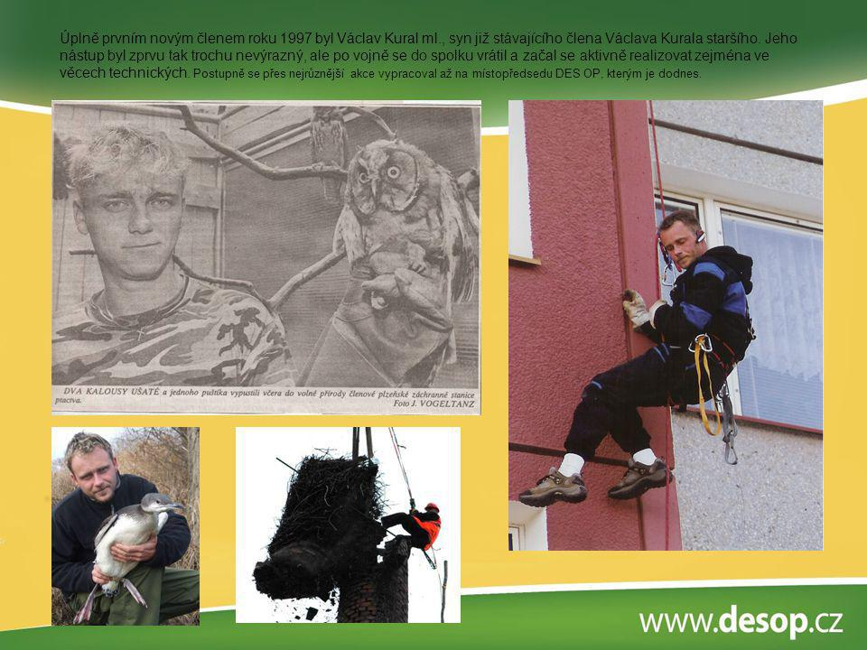 Úplně prvním novým členem roku 1997 byl Václav Kural ml
