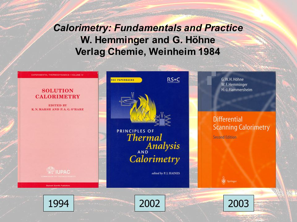 Calorimetry: Fundamentals and Practice Verlag Chemie, Weinheim 1984