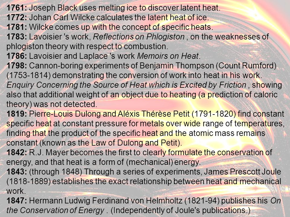 1761: Joseph Black uses melting ice to discover latent heat.